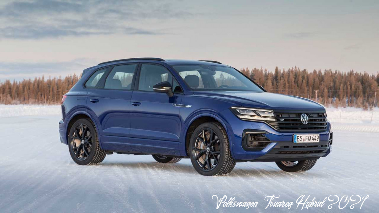 Volkswagen Touareg Hybrid 2021 Concept And